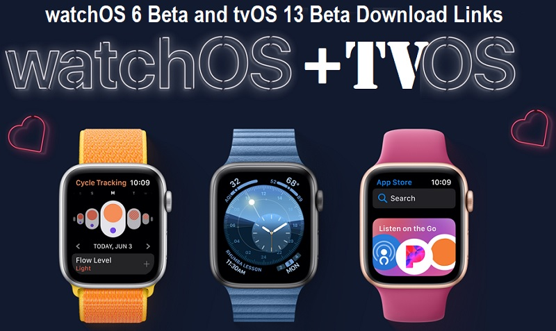 Download watchOS 6 Beta and tvOS 13 Beta via Direct Links