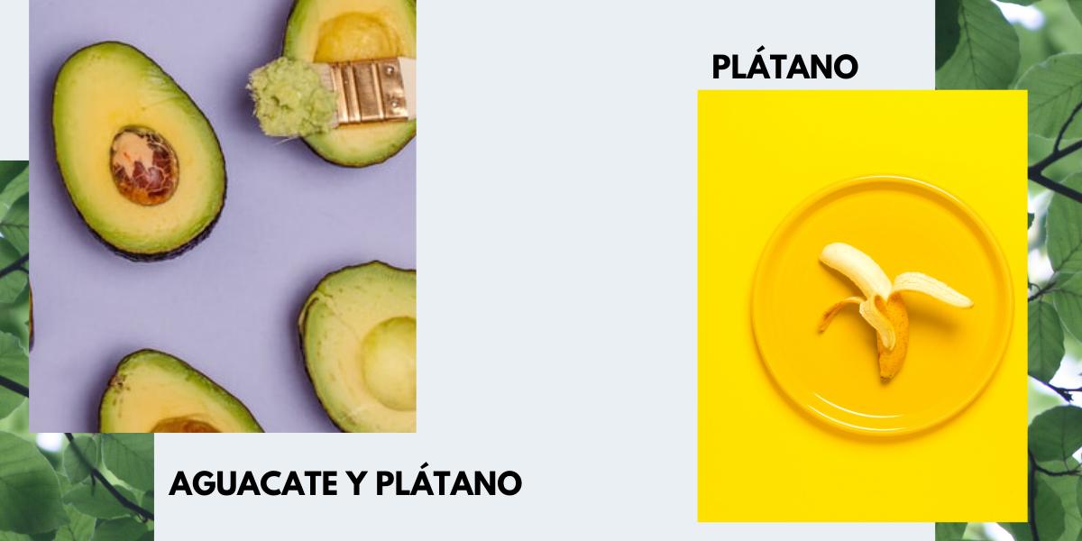 aguacate y plátano- plátano