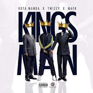 Kota Manda x Twizzy x Maer - Kingsman (Rap) [Download]