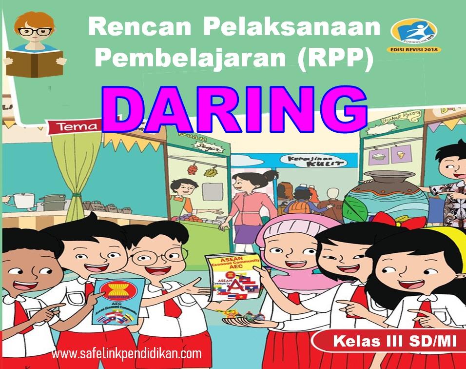 Contoh RPP Daring Tema 5 6 7 8 Kelas 3 SD/MI