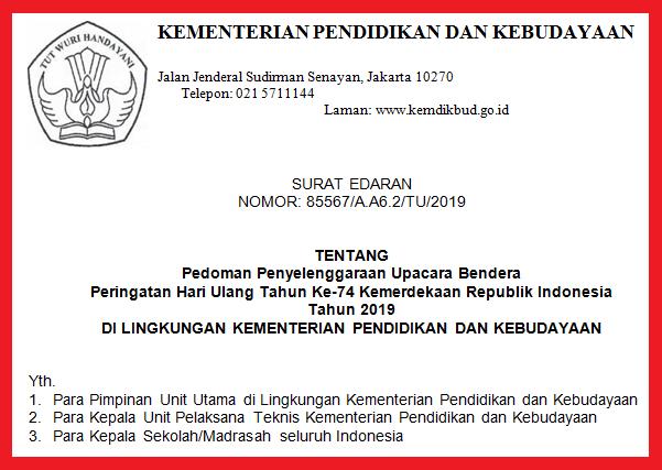 gambar surat edaran kemendikbud tentang Pedoman Penyelenggaraan Upacara Bendera Peringatan HUT Ke-74