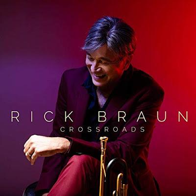 Rick Braun Jazz Crossroads