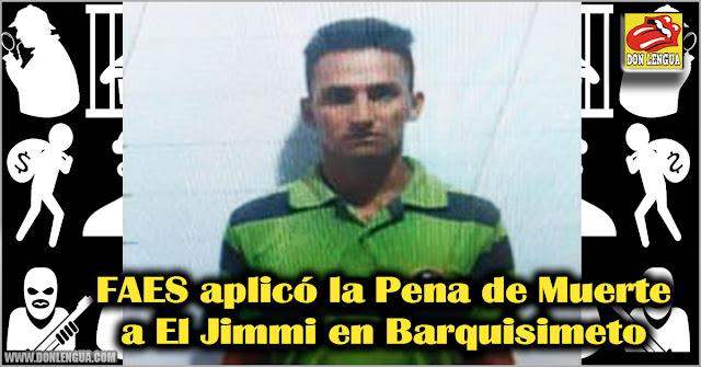 FAES aplicó la Pena de Muerte a El Jimmi en Barquisimeto