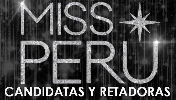 Miss Perú 2020 │ Candidatas y retadoras