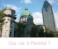 que visiter à Montréal