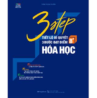 3 STEP - Tiết Lộ Bí Quyết 3 Bước Đạt Điểm 8+ Hóa Học ebook PDF EPUB AWZ3 PRC MOBI