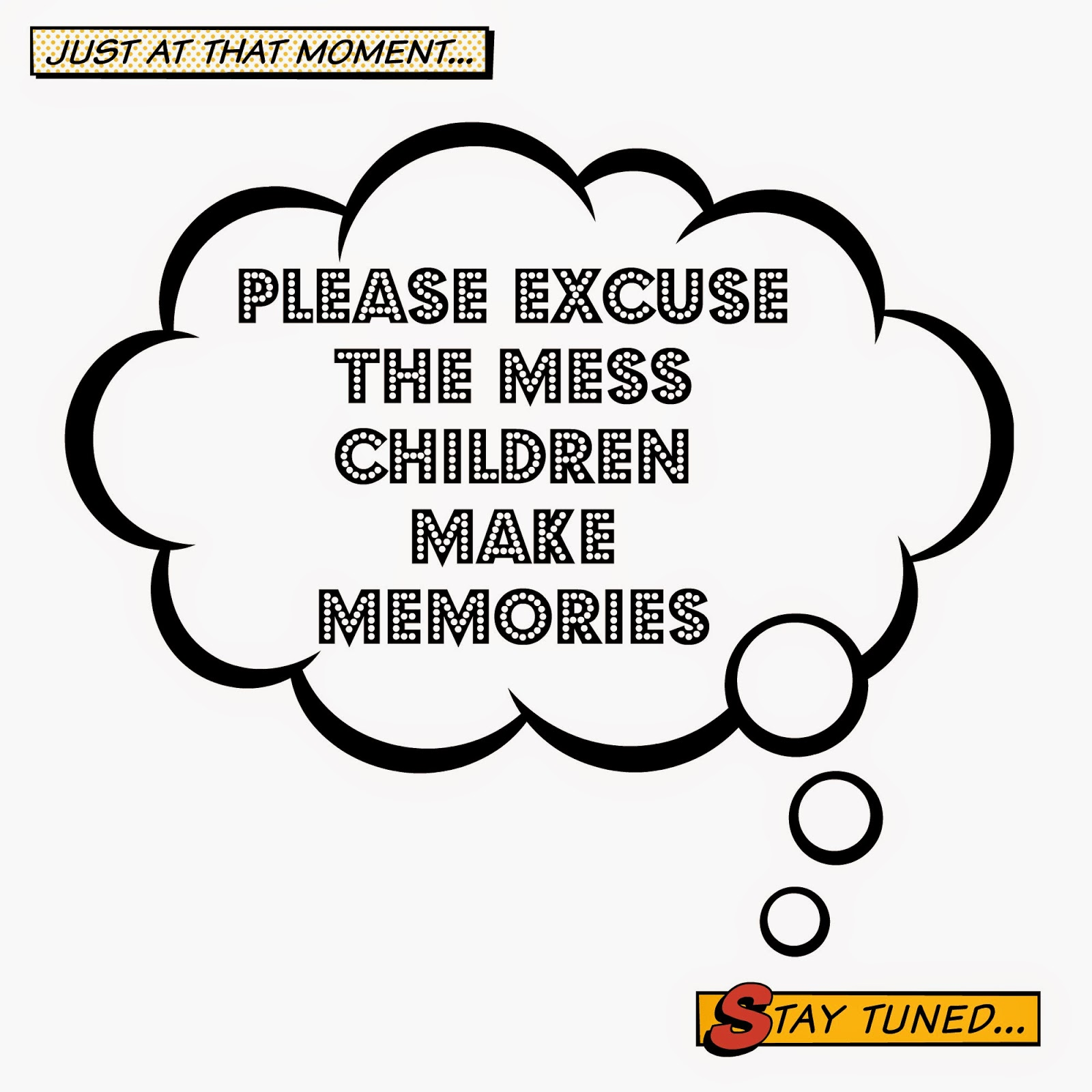 please excuse the mess printables2