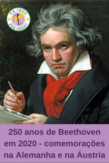 Comemorações dos 250 anos de Beethoven em 2020 e 2021 (Alemanha e Áustria)