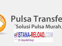 Usaha Pulsa Transfer Murah Bersama Istana Reload