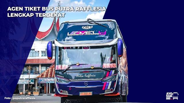 Agen tiket bus Putra Rafflesia