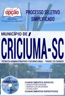 http://www.apostilasopcao.com.br/apostilas/2383/4864/processo-seletivo-municipio-de-criciuma-2017/tecnico-administrativo-e-ocupacional-todos-os-cargos.php?afiliado=13730