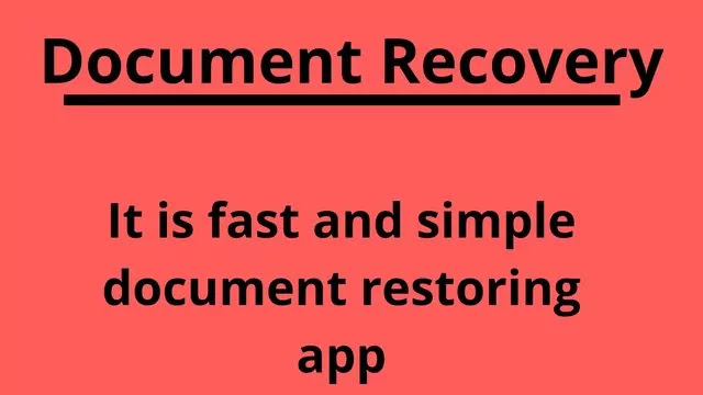 document Recovery app