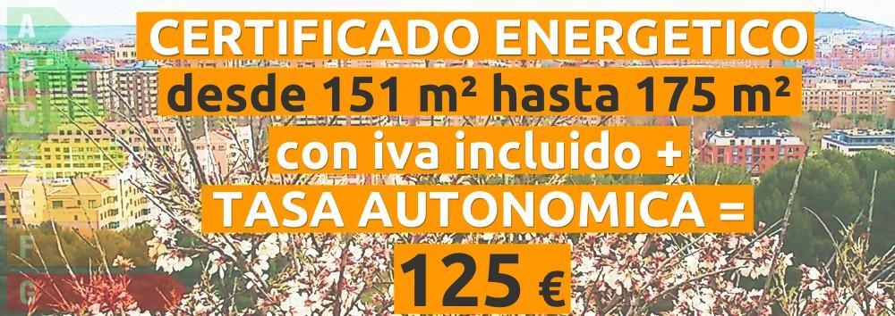 certificado y tasa 151 hasta 175 m2 = 125 €