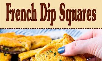 French Dip Squares