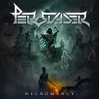 """Ο δίσκος των Persuader """"Necromancy"""""""