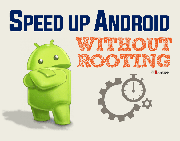 Speed Up Your Android WITHOUT ROOT