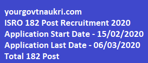 ISRO 182 Post Recruitment 2020,Indian Space Research Organization ISRO
