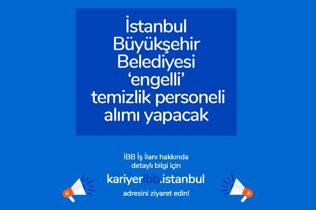 İstanbul Büyükşehir Belediyesi, Kariyer İBB'den ilk engelli iş ilanını yayınladı. Detaylar kariyeribb.com'da!