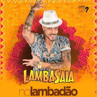 Lambasaia - No Lambadão - Setembro - 2020