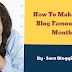 How To Make Your Blog Famous in a Month