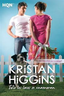 Solo los locos se enamoran   Kristan Higgins