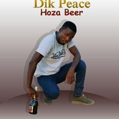 Dik Peace - Hoza Beer (2020) [Download]
