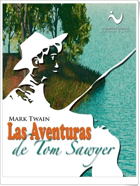 """Las Aventuras de Tom Sawyer"" de Mark Twain"