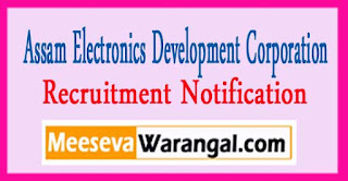 AMTRON (Assam Electronics Development Corporation Limited) Recruitment notification 2017late date 27-03-2017
