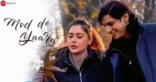 Mod De Yaara Lyrics - Rohil Bhatia & Sara Khan