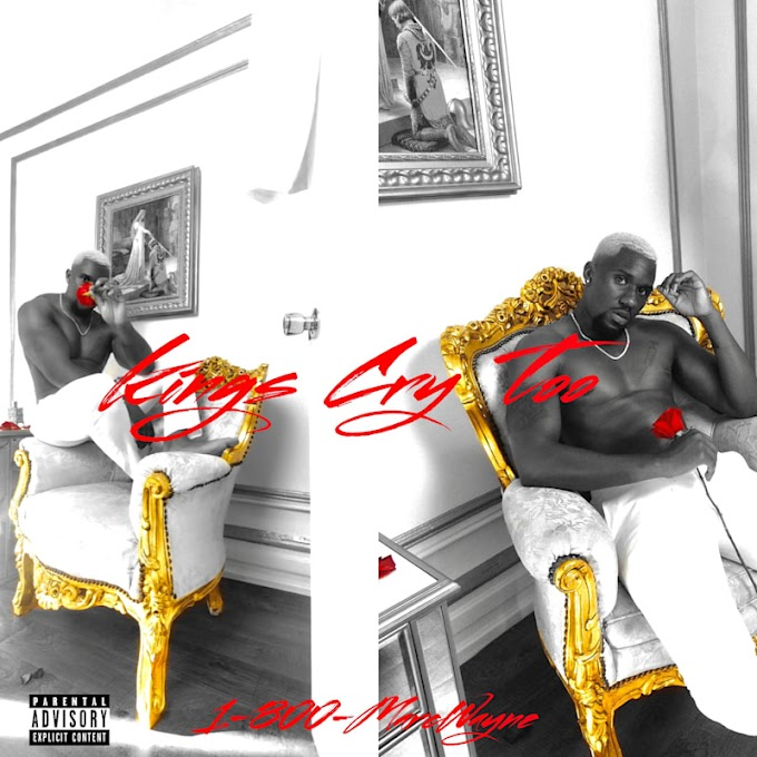 """EP of the day """"Kings Cry Too"""" By 1-800-MarcWayne"""