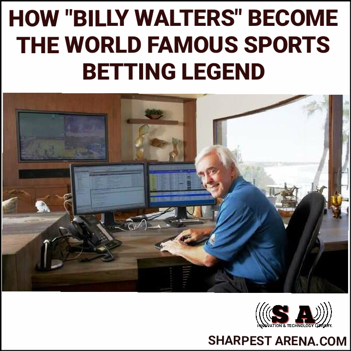 How Billy Walters Become the World Sports Betting Legend ...