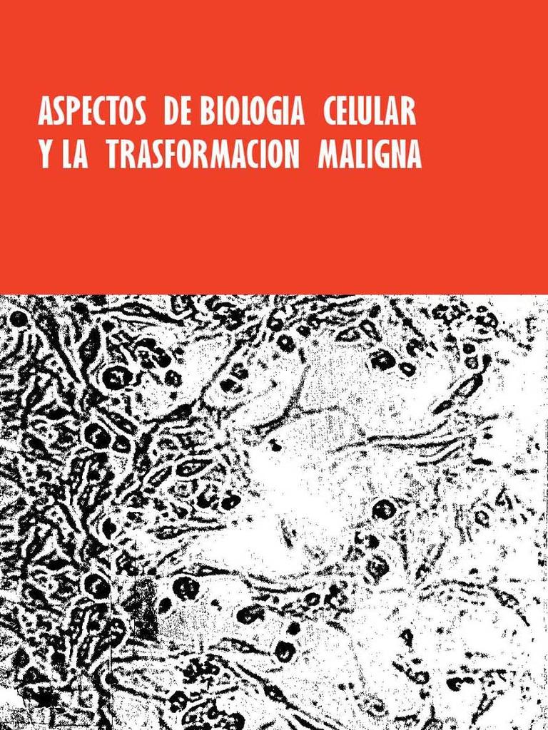 Aspectos de biología celular y la transformación maligna – Manuel Rieber