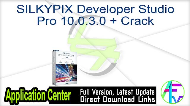 SILKYPIX Developer Studio Pro 10.0.3.0 + Crack