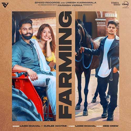 Farming Lyrics – Laddi Chahal and Gurlez Akhtar