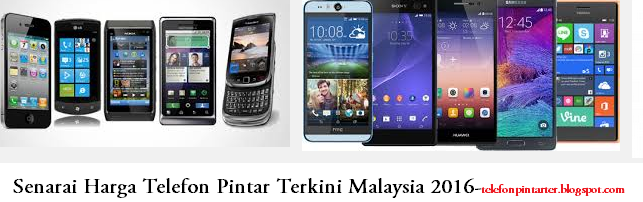 Senarai Harga Telefon Terbaru Di Malaysia January 2018 Senarai