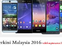 Senarai Harga Telefon Terbaru di Malaysia April 2017