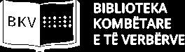 BIBLIOTEKA KOMBËTARE E TË VERBËRVE!