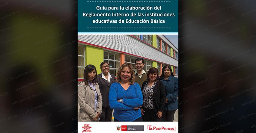 MINEDU publicó «Guía para la Elaboración del Reglamento Interno de las IIEE. de Educación Básica» [DESCARGAR .PDF]