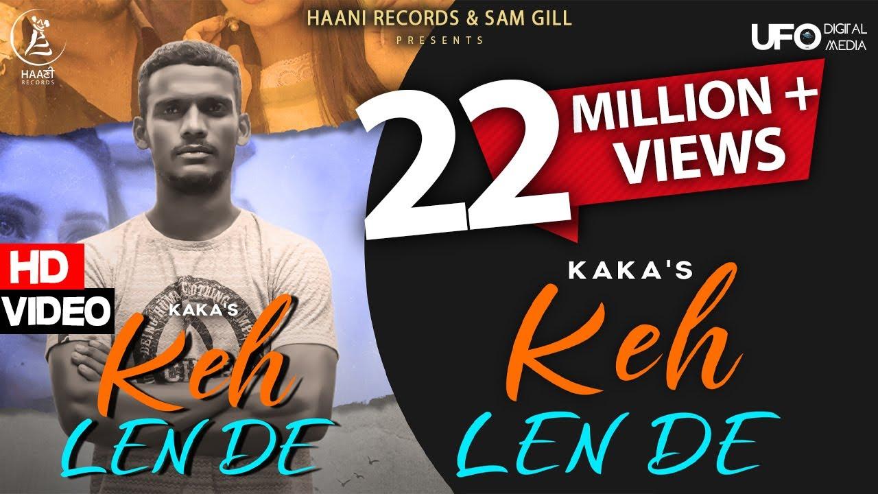 Das Ki Karaan Tere Te Mara (Keh Len De) Lyrics - Kaka