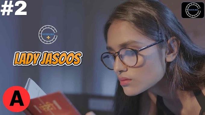 Lady Jasoos (2021) - NueFliks Webseries (s01ep02)