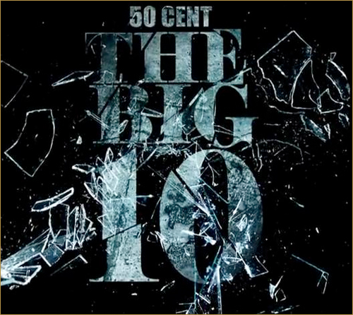 50 cent big 10 mixtape download
