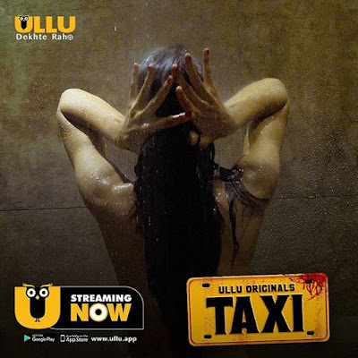 ullu web series Taxi