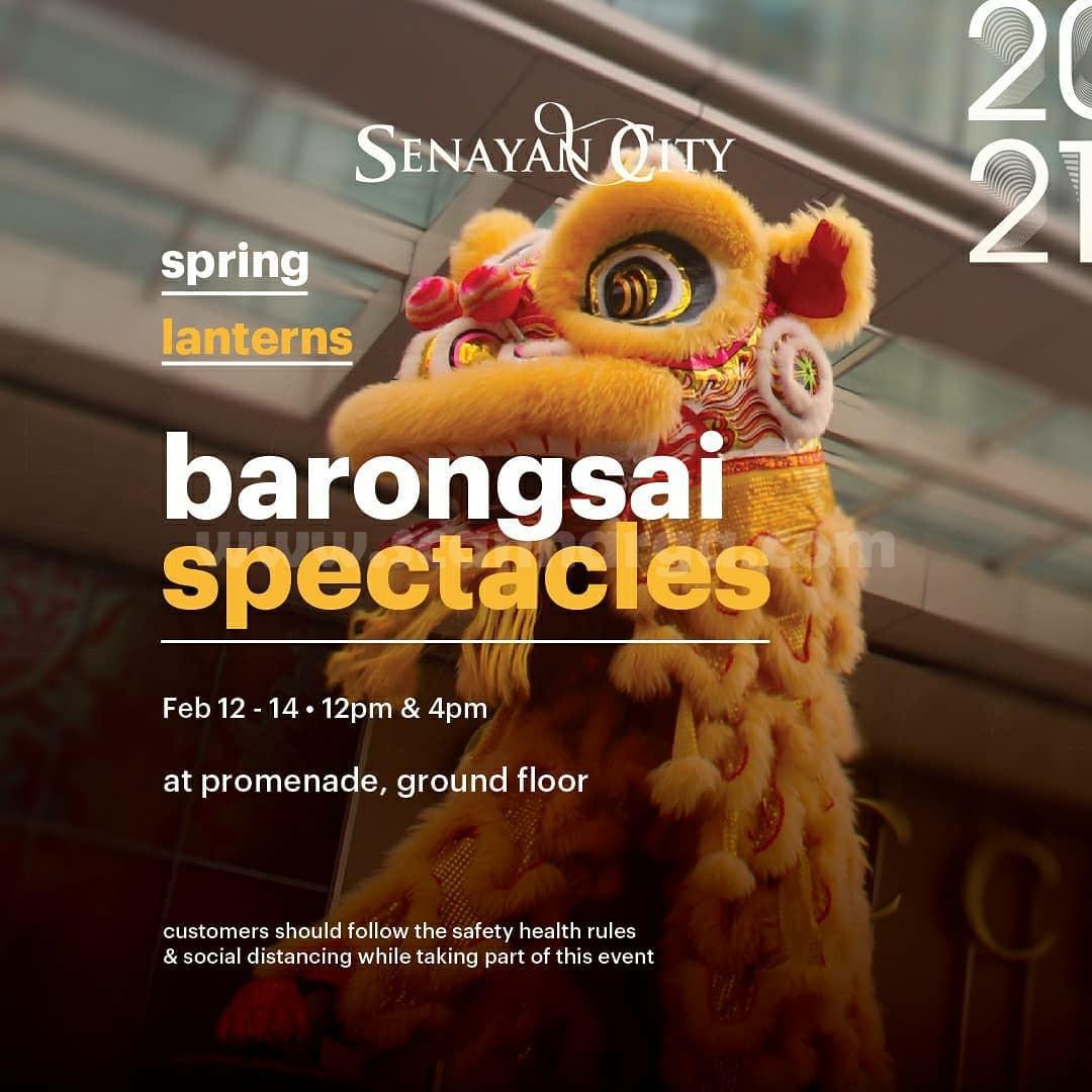 SENAYAN CITY Present BARONGSAI SPECTACLES PARADE!