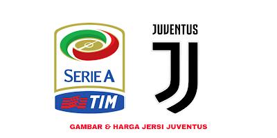 Gambar dan Harga Jersi Baru Juventus 2019/2020