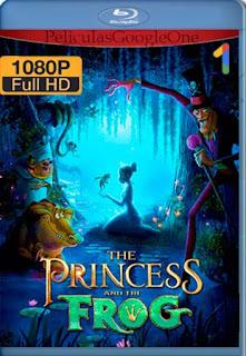 La Princesa Y El Sapo[2009] [1080p BRrip] [Latino- Ingles] [GoogleDrive] LaChapelHD