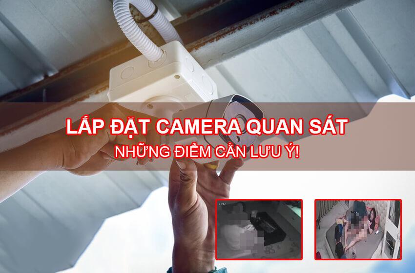 8 lưu ý khi chọn lắp đặt camera quan sát