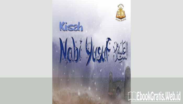 Ebook Kisah Nabi Yusuf A.S