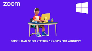 Download Zoom Version 5.7.6 1055 For Windows