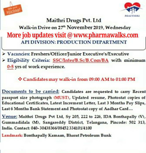 Maithri Drugs pvt Ltd walk-in interview for Production department on 27th Nov' 2019