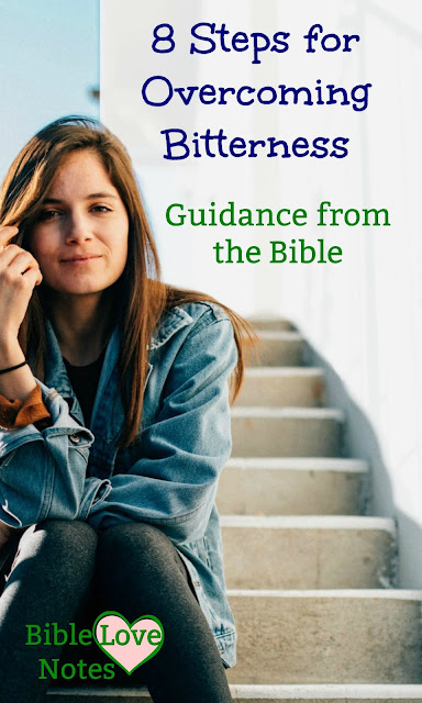 These are 8 Scriptural ways to overcome bitterness presented in this concise 1-minute devotion. #Bitterness #Bible #BibleLoveNotes